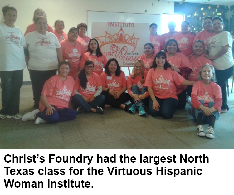 Christ's Foundry had the largest North Texas class for the Virtuous Hispanic Woman Institute.
